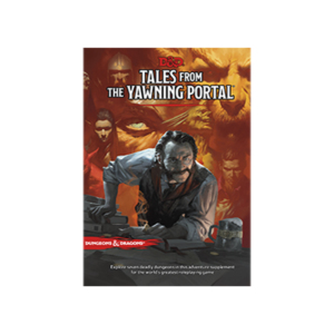 D&D RPG - Tales From the Yawning Portal